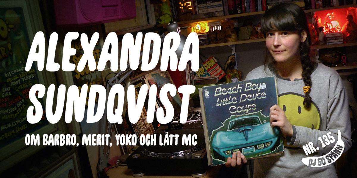 Alexandra Sundqvist i DJ50:-