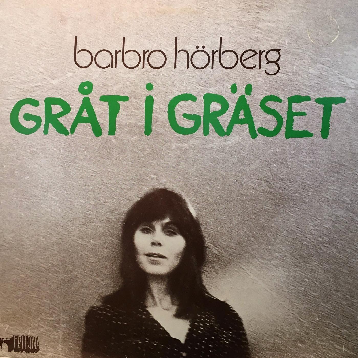 Barbro Hörberg – Gråt i gräset