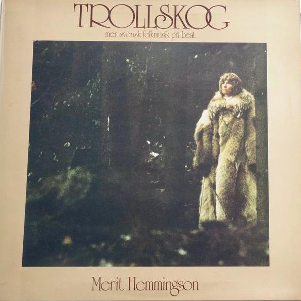 Merit Hemmingson – Trollskog