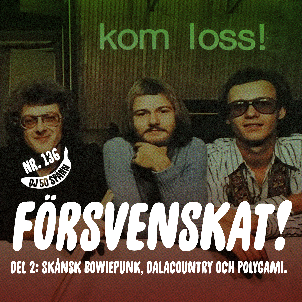 FÖRSVENSKAT! med Martin Alarik och DJ50:- (del 2)
