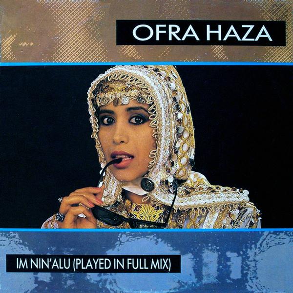 Ofra Haza – Im Nin'alu