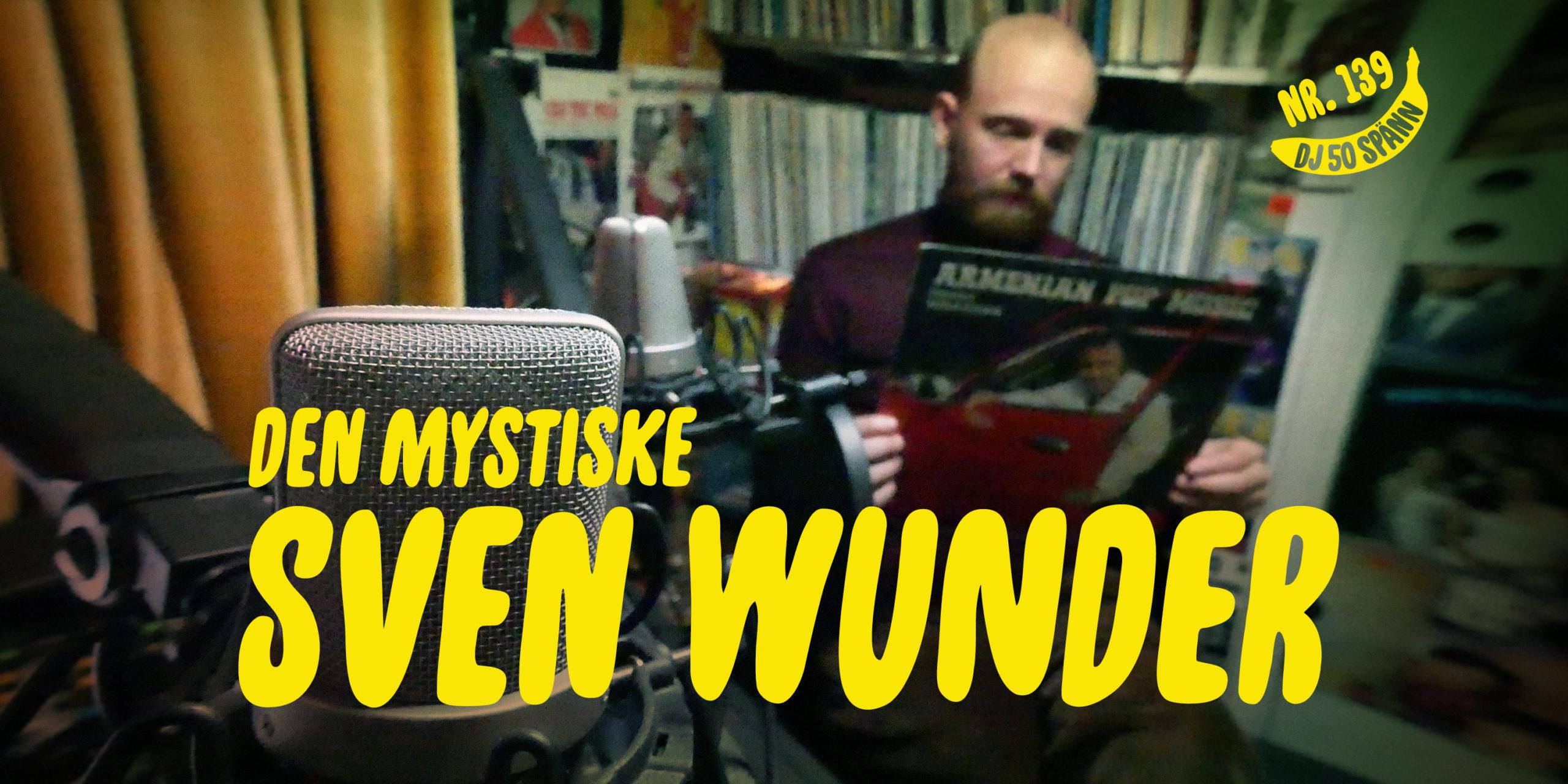 DJ50:- nr 139 med Sven Wunder.