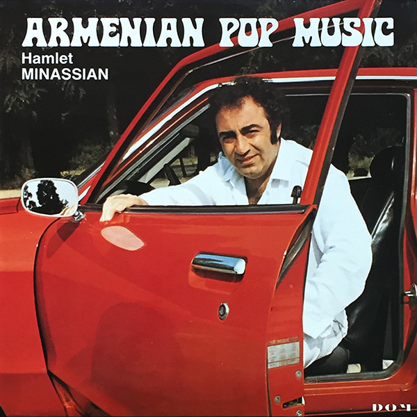 Hamlet Minassian – Armenian Pop Music