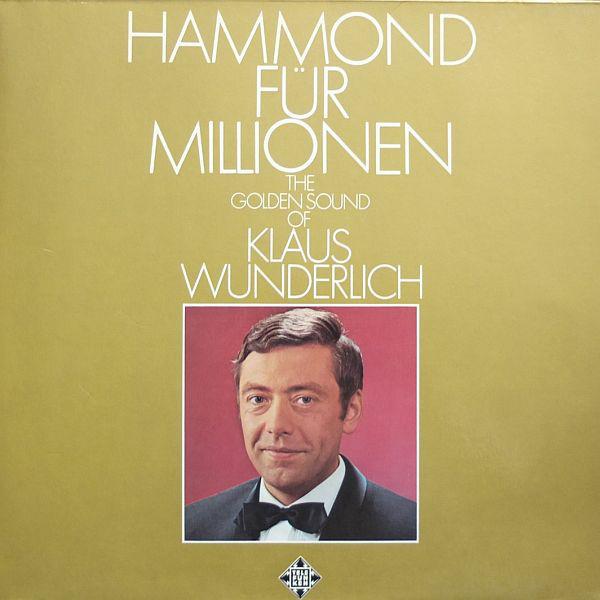 Klaus Wunderlich – Hammond für Millionen