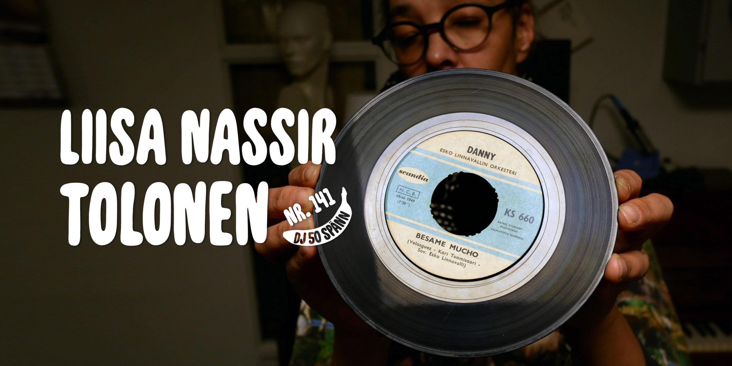 DJ50:- nr 141 med Liisa Nassir Tolonen