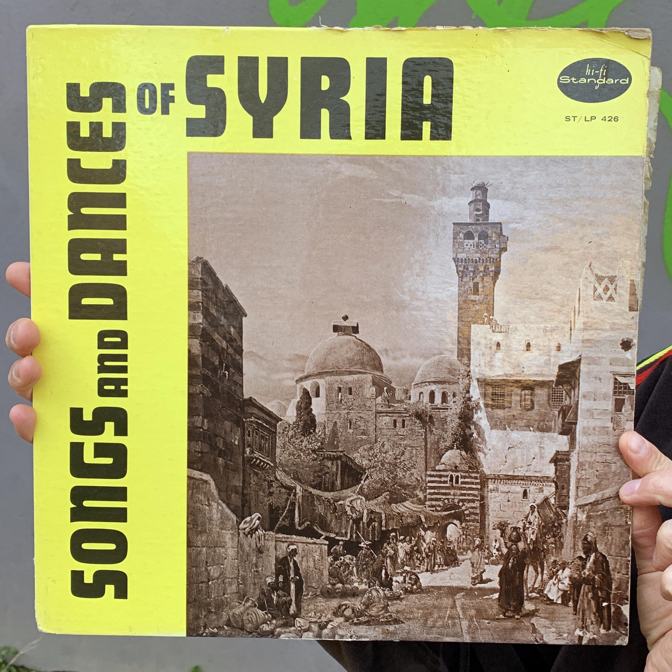 Nahem Simon, Tufek Byad, The Tadmor Chorus And Ensemble – Songs And Dances Of Syria [LP]