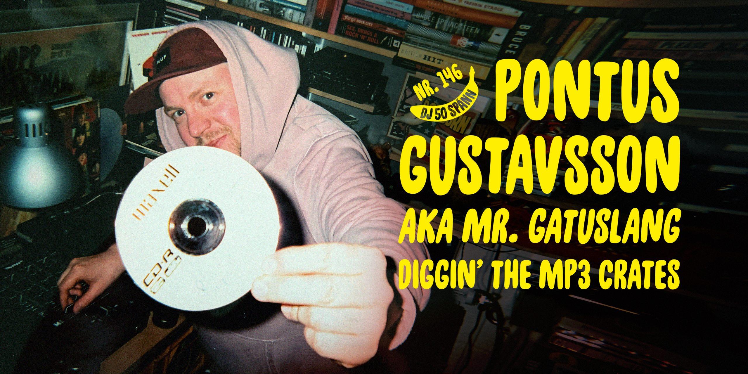 DJ50:- med Pontus Gustavsson [Gatuslang]