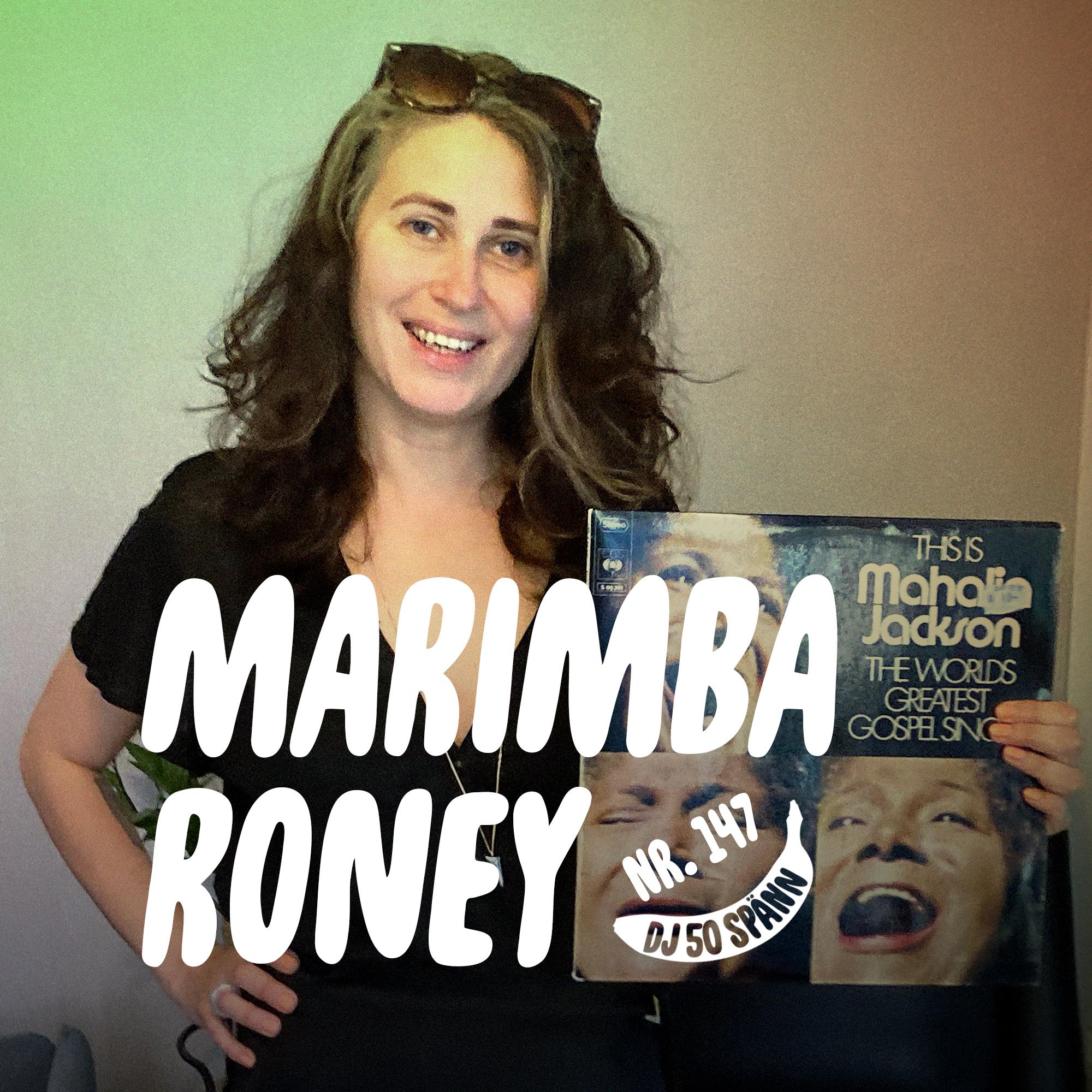 """Marimba Roney: """"Jag tar omvägar förbi skivbutiken"""""""