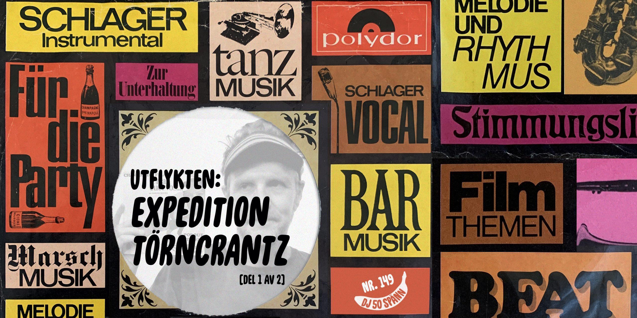 DJ50:- nr 149. UTFLYKTEN: Expedition Törncrantz [del 1 av 2]