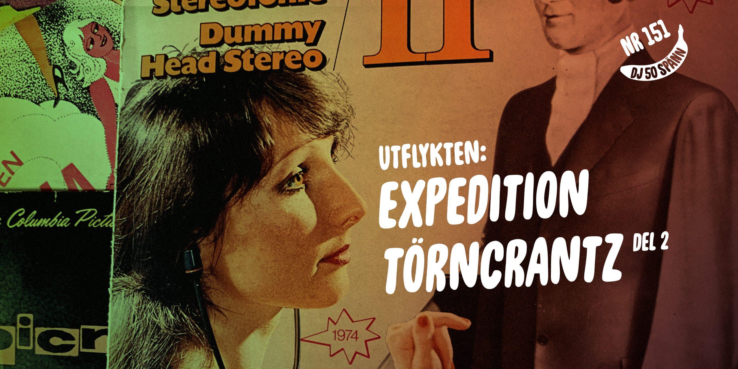 DJ50:- Utflykten: Expedition Törncrantz del 2