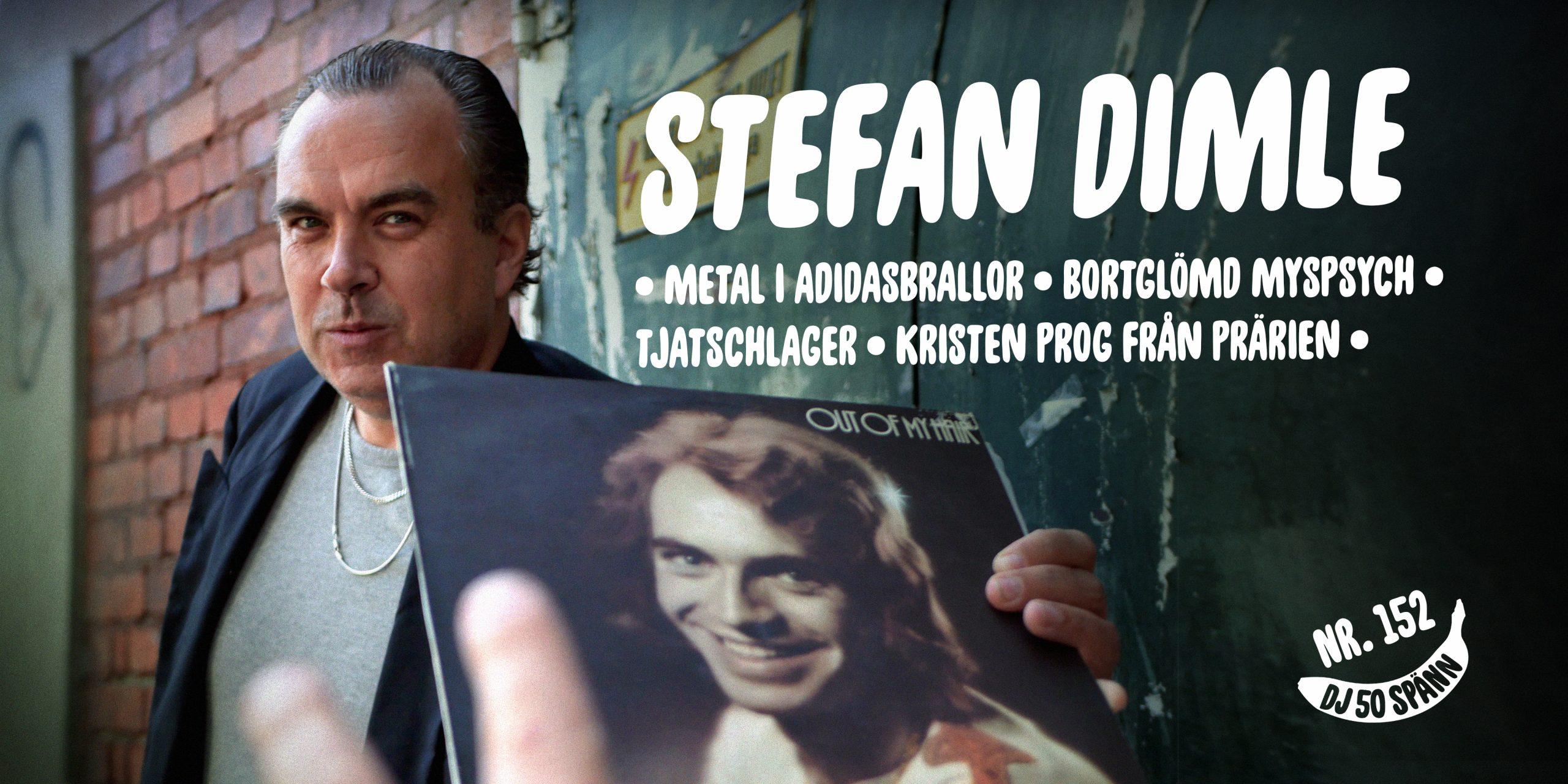 DJ50:- nr 152 med Stefan Dimle
