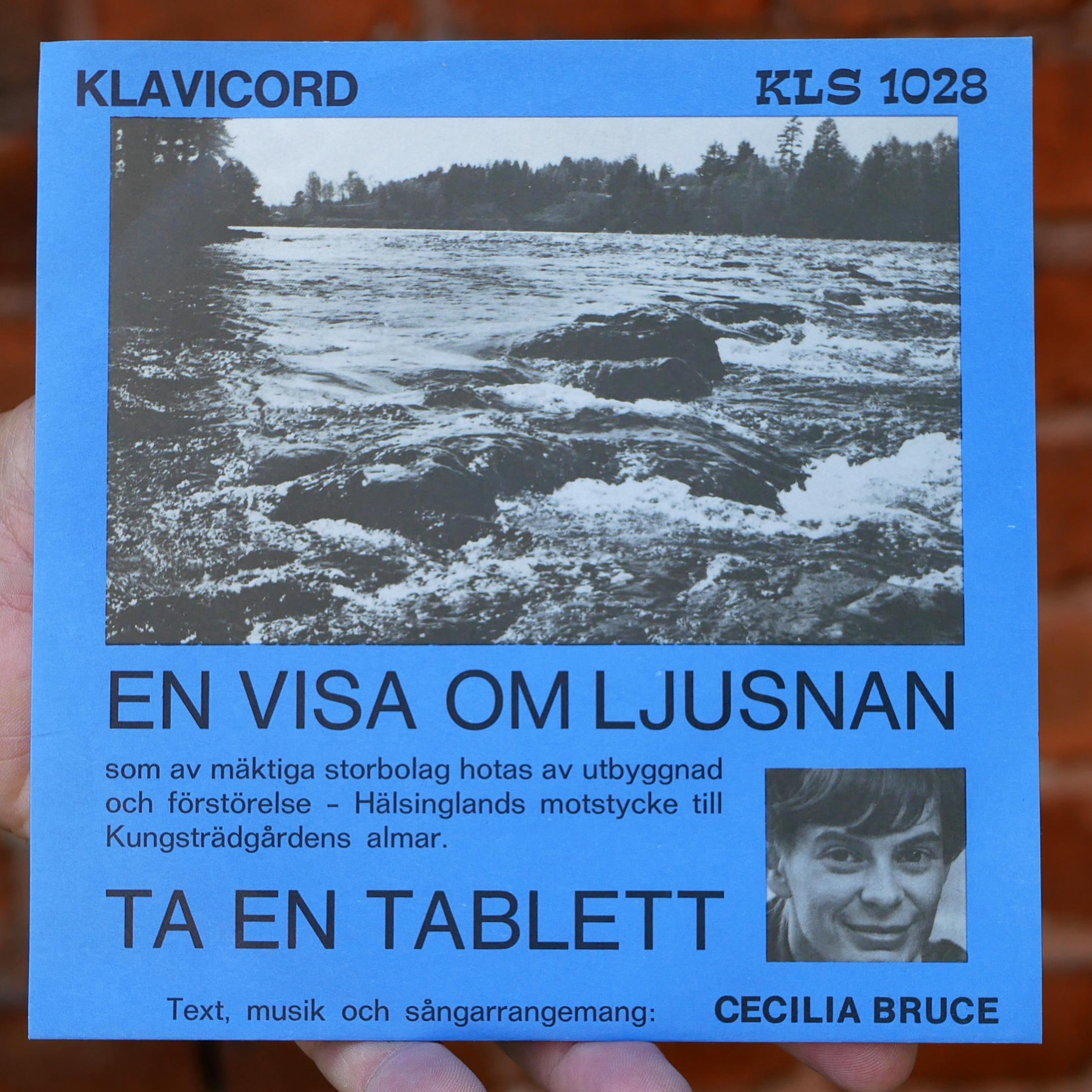 """Cecilia Bruce –En visa om Ljusnan/Ta en tablett [7"""", 1972]"""