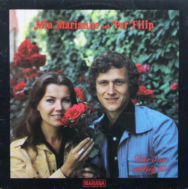 Mia Marianne och Per Filip – Där rosor aldrig dör [LP, 1978]